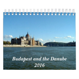 Budapest and the Danube - 2016 Wall Calendars