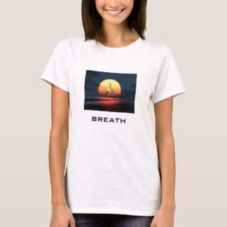 Buddah, breath T-Shirt
