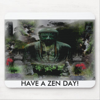 BUDDAH JUNGLE, HAVE A ZEN DAY! MOUSE PAD