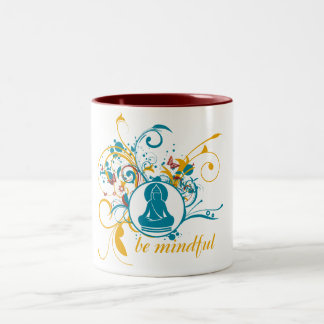 Buddha Be Mindful Two-Tone Coffee Mug