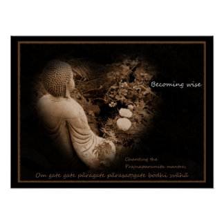 Buddha - Becoming Wise - Heart Sutra Poster