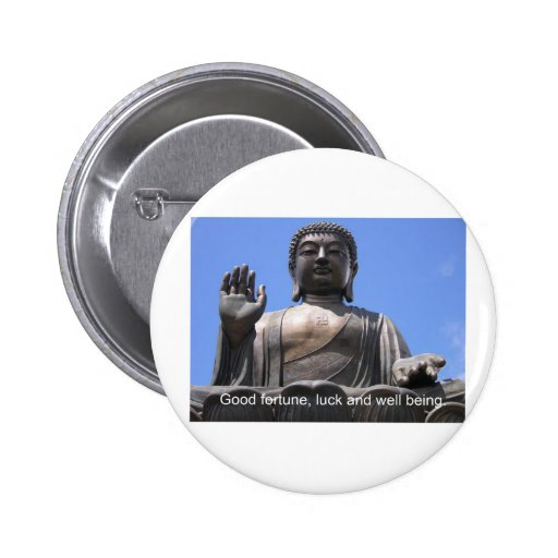 Buddha - Good fortune, luck and wellbeing Pinback Buttons