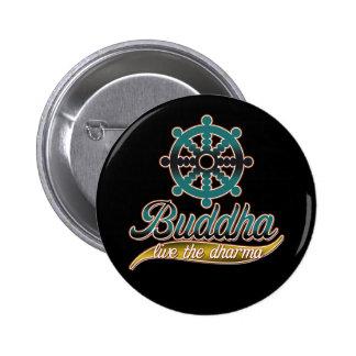Buddha Live the Dharma Pinback Button