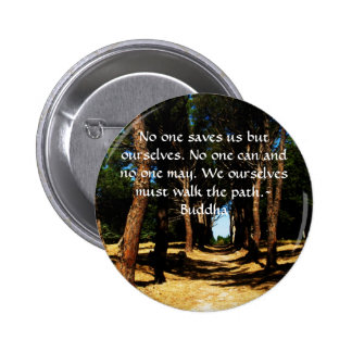 Buddha Path Quote 2 Inch Round Button