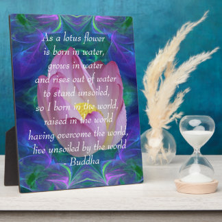 Buddha quote Lotus flower Plaque