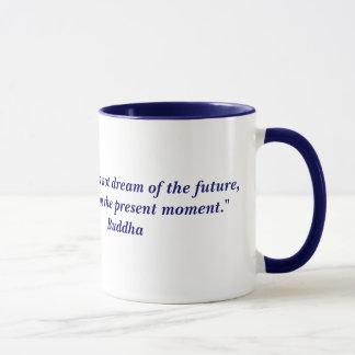 Buddha quote mug