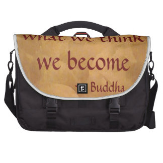 Buddha Quote; What We Think We Become Computer Bag