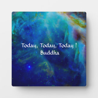 Buddha Today is the day Plaque