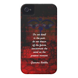 Buddha Uplifting Quote Don't Dwell In The Past iPhone 4 Cover