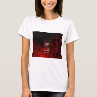 Buddha Uplifting Quote Don't Dwell In The Past T-Shirt