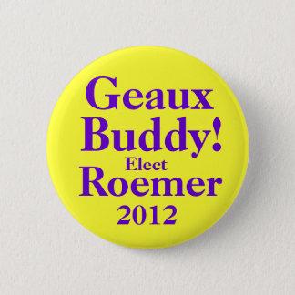 BUDDY ROEMER 2012 2 INCH ROUND BUTTON