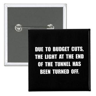 Budget Cuts 2 Inch Square Button