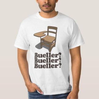 Bueller Bueller Bueller Shirts