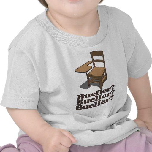 Bueller Bueller Bueller T Shirt