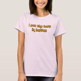 Buff in Buffet T-Shirt