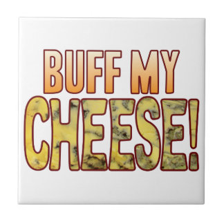 Buff My Blue Cheese Tile