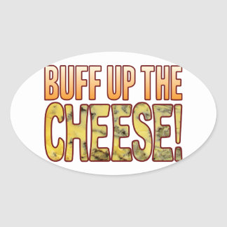 Buff Up The Blue Cheese Oval Sticker