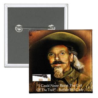 Buffalo Bill Cody His Gun Quote Gifts Cards Button