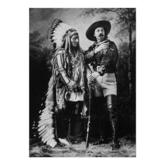 Buffalo Bill Cody  & Sitting Bull - Circa 1885 Poster