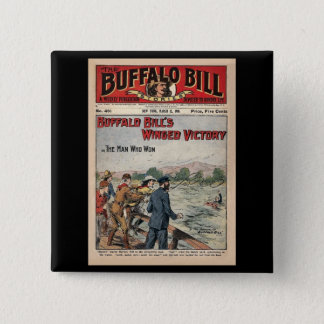 Buffalo Bill Stories - 1910 - Winged Victory 2 Inch Square Button