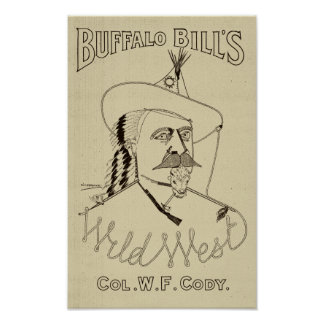 Buffalo Bill's Wild West - American History Poster