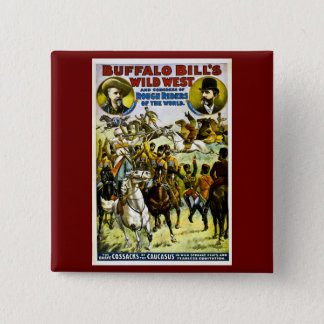 Buffalo Bill's Wild West and Congress 1899 2 Inch Square Button