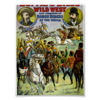 Buffalo Bill's wild west and congress of rough rid Poster