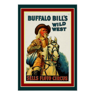 Buffalo Bill's Wild West Poster 13 x 19