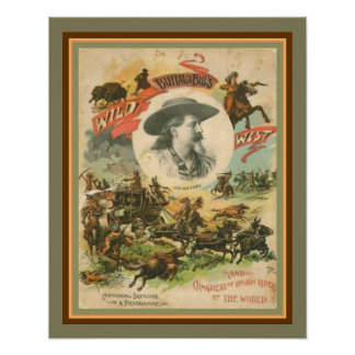 Buffalo Bill's Wild West Poster 16 x 20