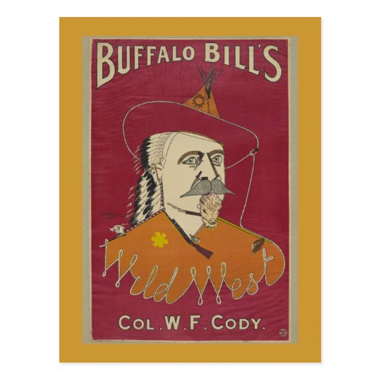 Buffalo Bill's Wild West Poster 1890 Postcard