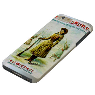 Buffalo Bill's Wild West Poster Annie Oakley Tough iPhone 6 Plus Case