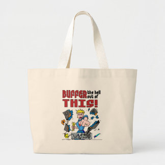 Buffer that! Computer Rage Large Tote Bag