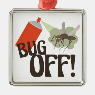 Bug Off! Metal Ornament