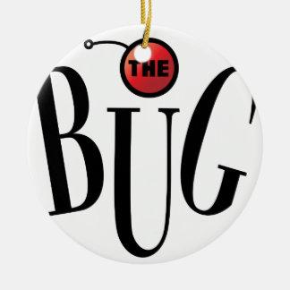 Bug Theatre Gear Round Ceramic Ornament