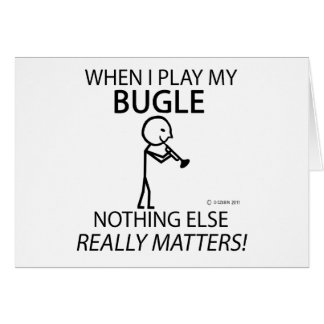 Bugle Nothing Else Matters Greeting Card