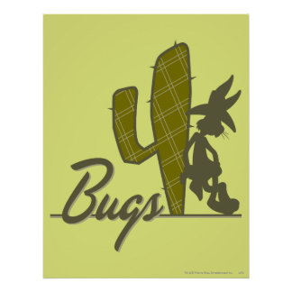 Bugs Bunny Cowboy Leaning on Cactus Poster