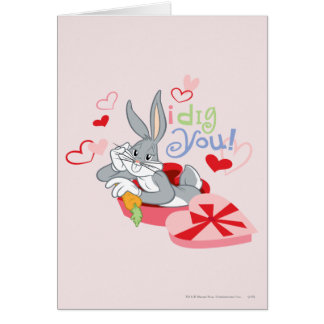 BUGS BUNNY™ I Dig You! Card