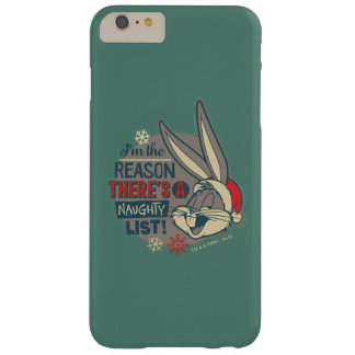 BUGS BUNNY™- The Reason There's A Naughty List Barely There iPhone 6 Plus Case