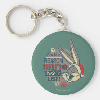 BUGS BUNNY™- The Reason There's A Naughty List Keychain