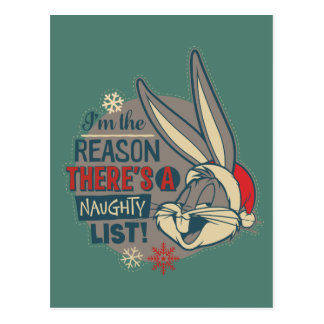 BUGS BUNNY™- The Reason There's A Naughty List Postcard