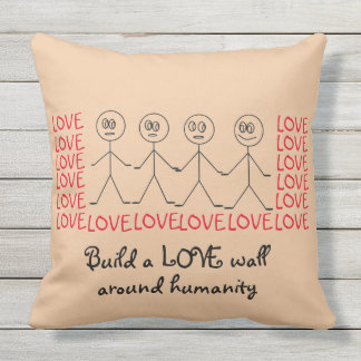 Build a LOVE wall around humanity Cute Reversible Outdoor Pillow
