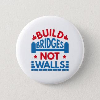 Build Bridges Not Walls 2 Inch Round Button