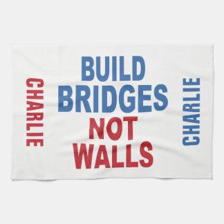 """""""Build Bridges Not Walls"""" custom name hand towel"""