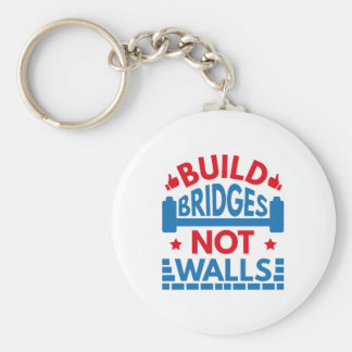 Build Bridges Not Walls Keychain