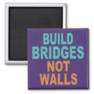 """""""Build Bridges Not Walls"""" magnet"""