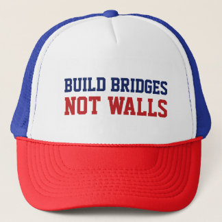 """Build Bridges Not Walls"" trucker hats"