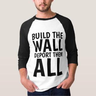 BUILD THE WALL DEPORT THEM ALL, Donald Trump T-Shirt