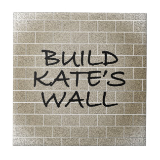 Build the Wall, Kate's Wall Tile
