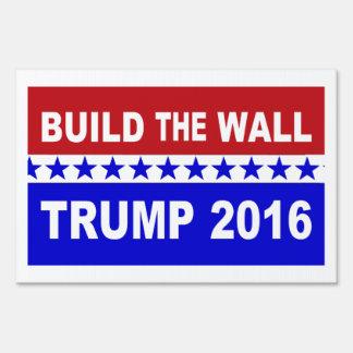 Build The Wall Trump 2016 Yard Sign