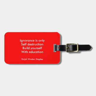 Build yourself with Education Luggage Tag